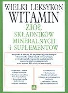 Definicja Wielki leksykon witamin, ziół słownik