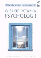 Definicja Wielkie pytania psychologii słownik