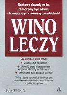 Definicja Wino leczy słownik