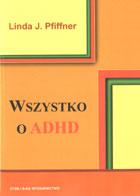 Definicja Wszystko o ADHD słownik