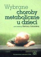 Definicja Wybrane choroby metaboliczne słownik