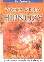 Definicja Wyższa szkoła hipnozy słownik