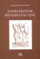 Definicja Zaopatrzenie rehabilitacyjne słownik