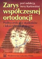 Definicja Zarys współczesnej ortodoncji słownik