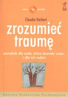 Definicja Zrozumieć traumę - poradnik słownik