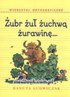 Definicja Żubr żuł żuchwą żurawinę słownik